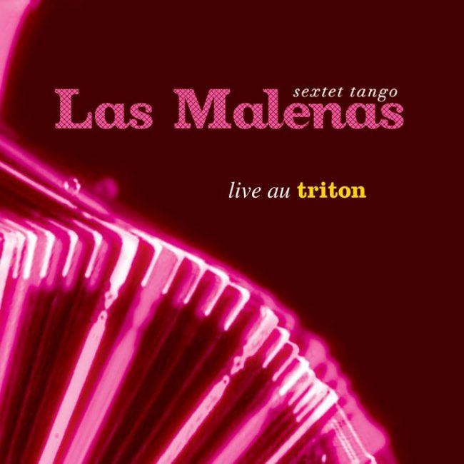 Las Malenas - Live au triton-