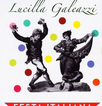 Lucilla Galeazzi - Festa Italiana